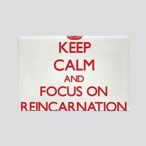 Keep Calm and focus on Reincarnation Magnets