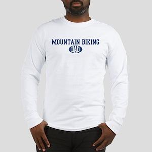 Mountain Biking dad Long Sleeve T-Shirt