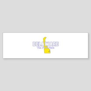 Delaware . . . The First Stat Bumper Sticker