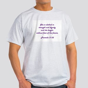 PROVERBS 31:25 Light T-Shirt
