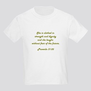 PROVERBS 31:25 Kids Light T-Shirt