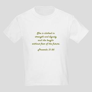 PROVERBS 31:25 Kids Light T-Shirt