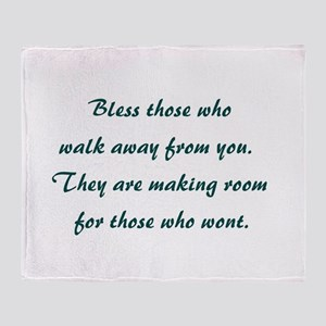 BLESS THOSE WHO... Throw Blanket
