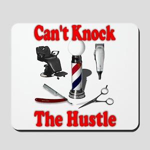 Cant Knock The Hustle Mousepad