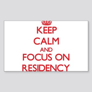 Keep Calm and focus on Residency Sticker