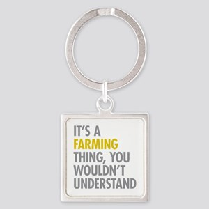 Its A Farming Thing Square Keychain