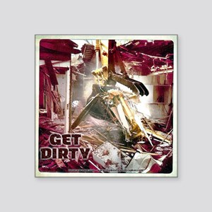 Construction Machine - Get Dirty Sticker