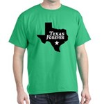 Texas Forever (White Letters) Dark T-Shirt