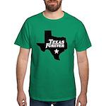 Texas Forever (White Letters) Dark T-Shirt