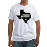 Texas Forever (White Letters) Fitted T-Shirt