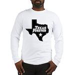 Texas Forever (White Letters) Long Sleeve T-Shirt