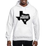 Texas Forever (White Letters) Hooded Sweatshirt