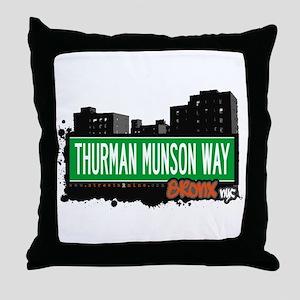THURMAN MUNSON WAY, Bronx, NYC  Throw Pillow