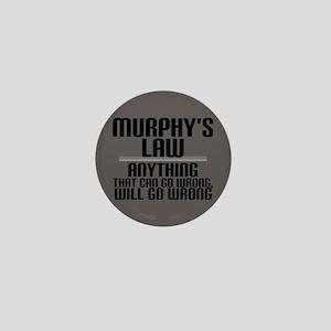 Murphy's Law Mini Button