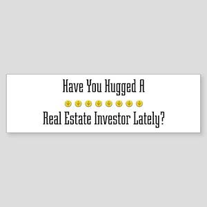 Hugged Real Estate Investor Bumper Sticker