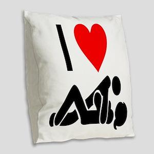 I love Sex Burlap Throw Pillow