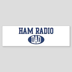 Ham Radio dad Bumper Sticker