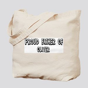 Father of Oliver Tote Bag