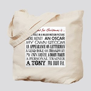 All I Want ... Tote Bag