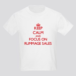 Keep Calm and focus on Rummage Sales T-Shirt