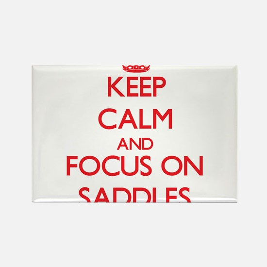 Keep Calm and focus on Saddles Magnets