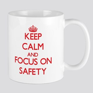 Keep Calm and focus on Safety Mugs