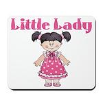Little Lady Mousepad