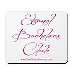 Eternal Bachelors Club Mousepad
