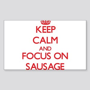 Keep Calm and focus on Sausage Sticker