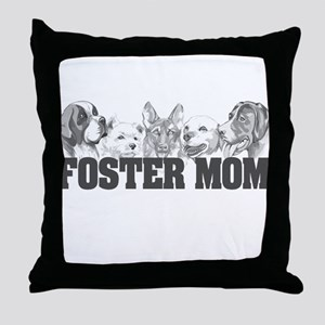 Foster Mom (dogs) Throw Pillow