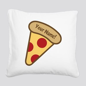 YOUR NAME Cute Pizza Square Canvas Pillow