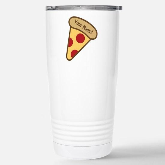 YOUR NAME Cute Pizza Travel Mug