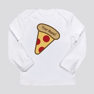 YOUR NAME Cute Pizza Long Sleeve T-Shirt