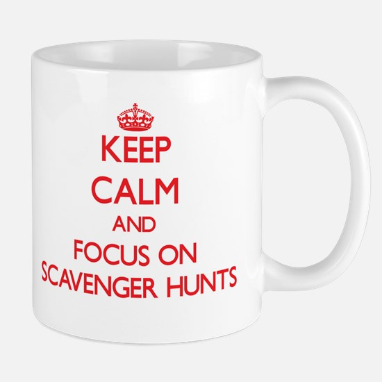 Keep Calm and focus on Scavenger Hunts Mugs