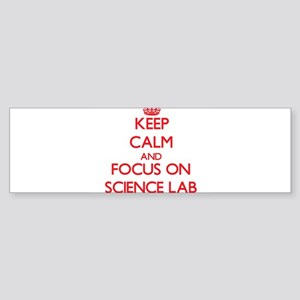 Keep Calm and focus on Science Lab Bumper Sticker