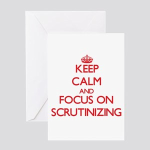 Keep Calm and focus on Scrutinizing Greeting Cards