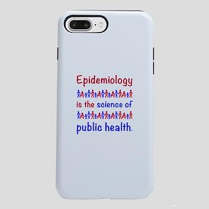 Epi is sci of publ hlth iPhone 7 Plus Tough Case
