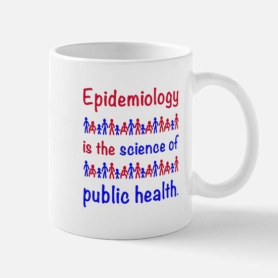 Epi is sci of publ hlth Mugs