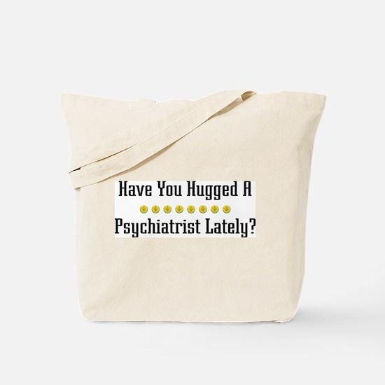 Hugged Psychiatrist Tote Bag