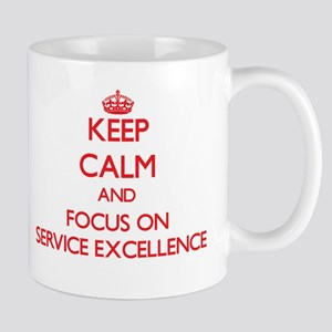 Keep Calm and focus on SERVICE EXCELLENCE Mugs