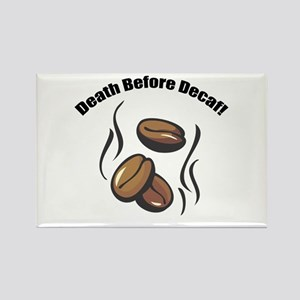 Death Before Decaf Rectangle Magnet