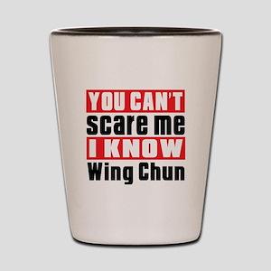 I Know Wing Chun Shot Glass