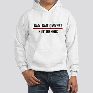 Ban Owners Hooded Sweatshirt