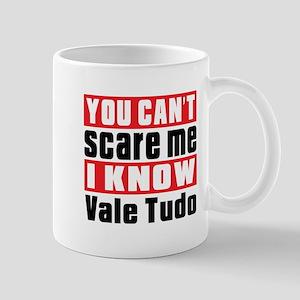 I Know Vale Tudo 11 oz Ceramic Mug