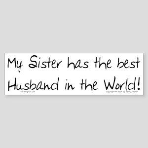 My Sis, Best Husband Bumper Sticker