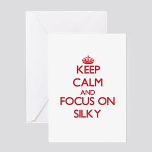 Keep Calm and focus on Silky Greeting Cards