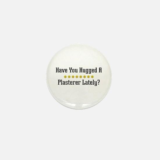 Hugged Plasterer Mini Button