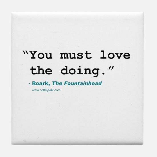 Movie quote Tile Coaster