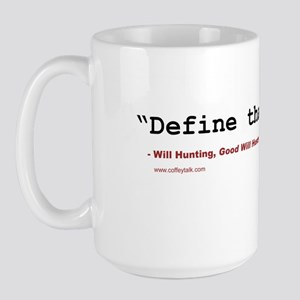 Movie quote Large Mug