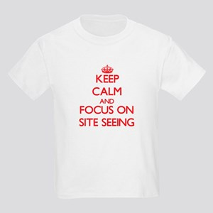 Keep Calm and focus on Site Seeing T-Shirt